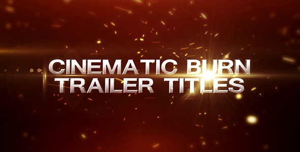 Videohive Cinematic Burn Trailer Title