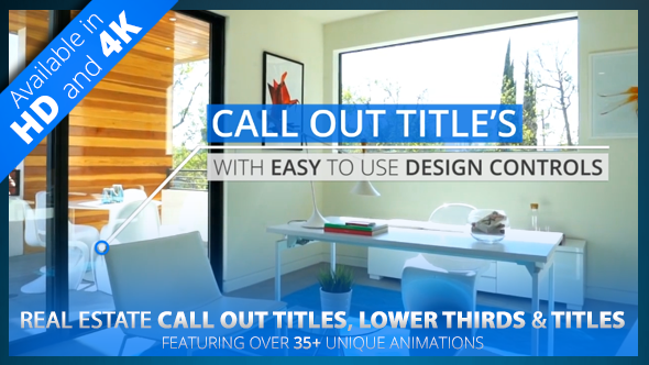 Videohive Real Estate Call Out Titles - Lower Thirds - Title Pack HD4K 19498549