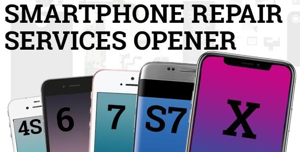 Videohive Smartphone Repair Services Opener 17804442