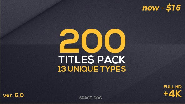 Videohive 200 Titles Pack (13 unique types) 16917604