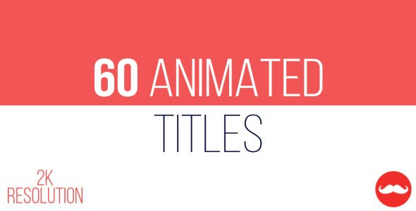 Videohive 60 Animated Titles 11847376