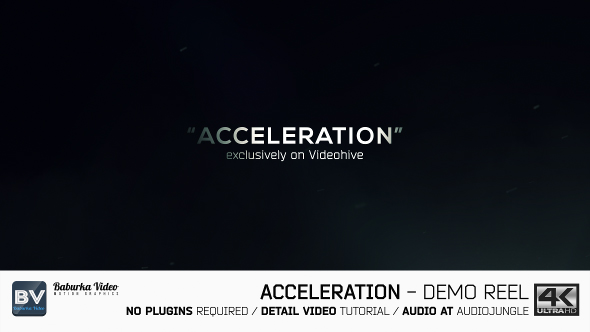 Videohive Acceleration Demo Reel 19428526