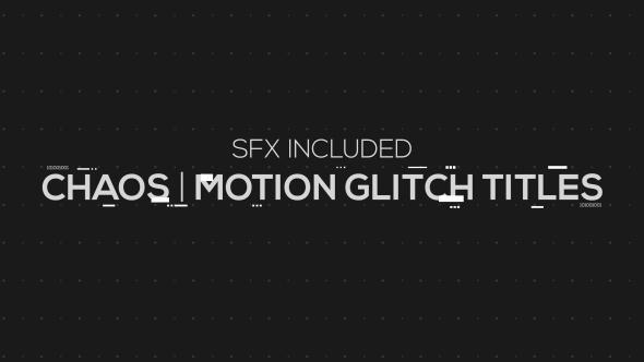 Videohive Chaos Motion Glitch Titles 19406508