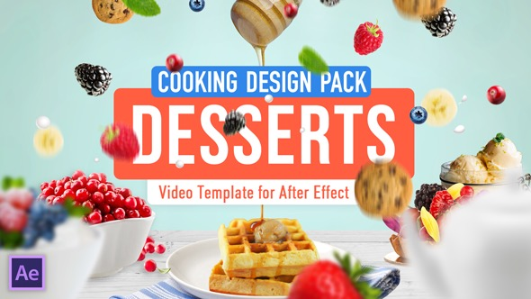 Videohive Cooking Design Pack - Desserts 20035937