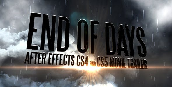 Videohive End Of Days - CS4 CS5 Trailer 231369