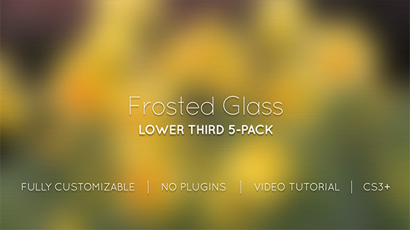 Videohive Frosted Glass Lower Thirds 5293547