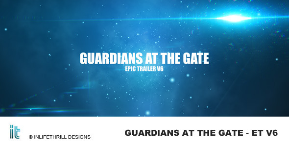 Videohive Guardians at the gate - Epic trailer v6