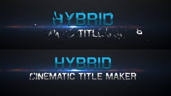 Videohive Hybrid - Cinematic Title Maker 5453854