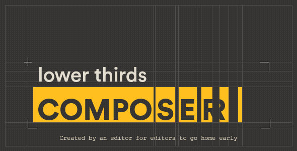 Videohive Lower Thirds Composer 14543539