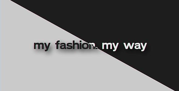 Videohive My Fashion My Way 20003980