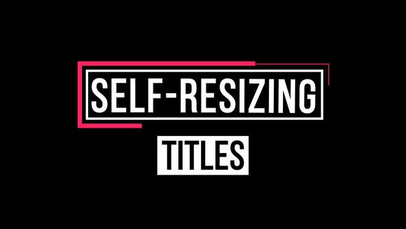 Videohive Self-Resizing Titles 22324947