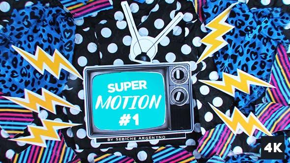 Videohive Super Motion 1 16732031