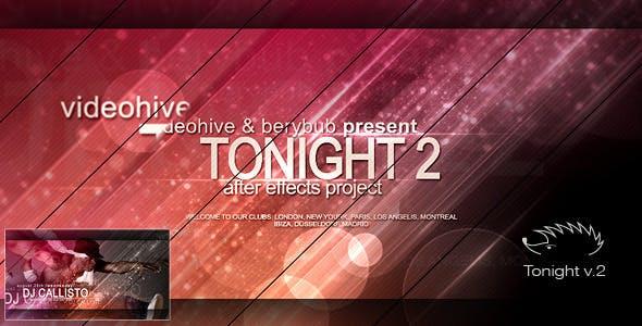 Videohive Tonight II 5424512