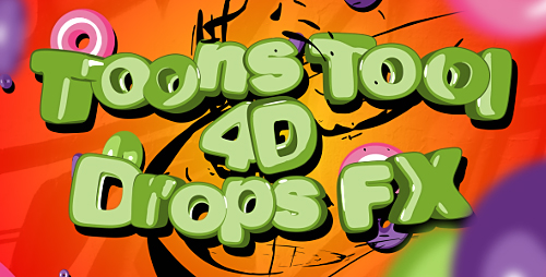 Videohive Toons Tool 4D (Drops FX) 20333075