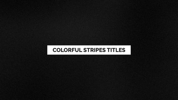 Videohive Colorful Stripes Titles 24570059