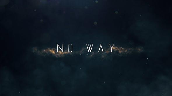 Videohive No Way - Trailer Titles 20756645