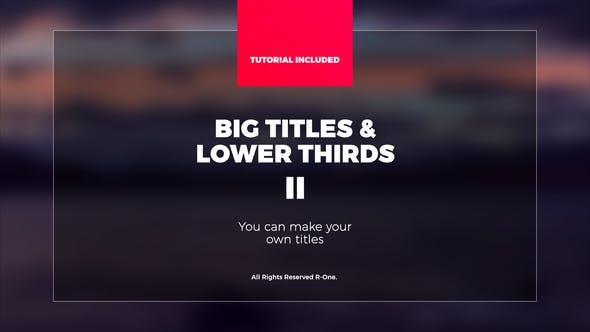 Videohive Big Titles - Lower Thirds II 21951929